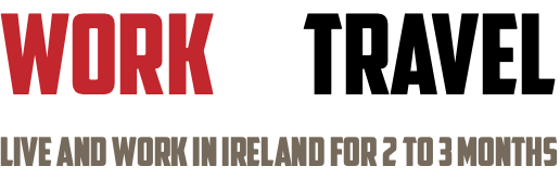 work & travel live and work in Ireland for 2 to 3 months